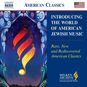 Introducing the World of American Jewish Music-CD SAMPLER